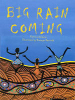 Big Rain Coming - Katrina Germein