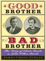 Good Brother, Bad Brother : The Story of Edwin Booth and John Wilkes Booth - James Cross Giblin