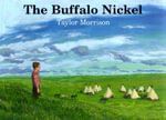 The Buffalo Nickel - Taylor Morrison