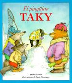 El Pinguino Taky / Tacky the Penguin - Helen Lester