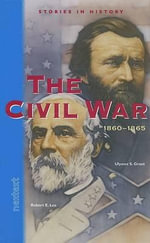 The Civil War : 1860-1865 - Nextext