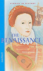 The Renaissance : 1300-1600 - Nextext