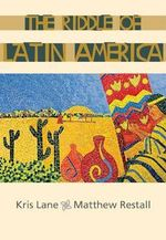 The Riddle of Latin America - Matthew Restall