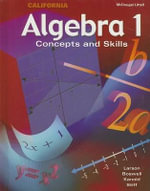 Algebra 1: California : Concepts and Skills - Professor Ron Larson
