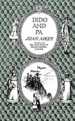 Dido and Pa - Joan Aiken
