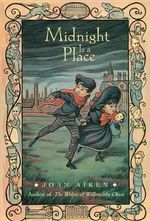 Midnight Is a Place : Wolves Chronicles (Paperback) - Joan Aiken
