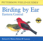 Birding by Ear : Eastern and Central North America - Richard K Walton