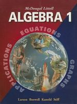 Algebra 1 : Applications, Equations, Graphs - Professor Ron Larson