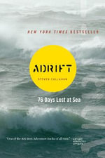 Adrift : Seventy-Six Days Lost at Sea - Callahan
