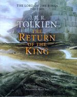 The Return of the King : Being the Third Part of the Lord of the Rings - J R R Tolkien