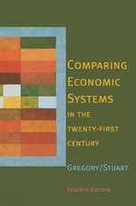 Comparing Economic Systems in the Twenty-First Century - Paul Gregory