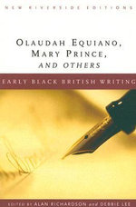 Early Black British Writing : 000225766 - Alan Richardson