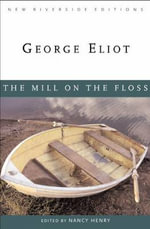 The Mill on the Floss : 000225766 - George Eliot