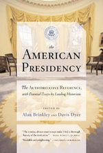 The American Presidency - Alan Brinkley