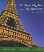 College Algebra and Trigonometry : A Graphing Approach - Richard N. Aufmann