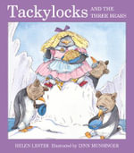 Tackylocks and the Three Bears - LESTER HELEN