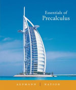 Essentials of Precalculus : An Integrated Approach - Richard N. Aufmann