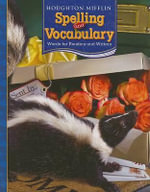Spelling and Vocabulary : Words for Readers and Writers - Shane Templeton