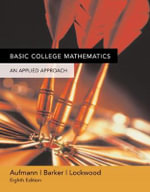 Basic College Mathematics : An Applied Approach, 6th - Joanne S. Lockwood