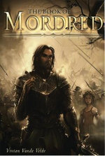 The Book of Mordred - Vivian Vande Velde