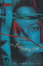 The Fattening Hut - Pat Lowery Collins