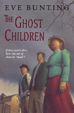 The Ghost Children - Eve Bunting