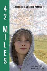 42 Miles - Tracie Vaughn Zimmer