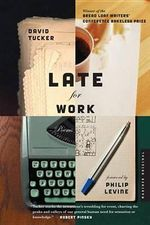Late for Work : Terrorism, Sabotage, and Subversion in Homeland Se... - David Tucker