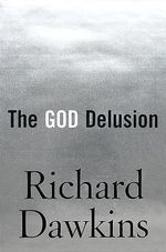 The God Delusion : Enjoying Life without Illusions - Richard Dawkins