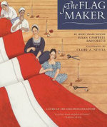 The Flag Maker - Susan Campbell Bartoletti