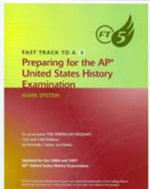 Fast Track to A 5 Preparing for the AP United States History Examination - Mark Epstein