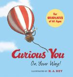 Curious You : On Your Way! - Kathleen Weidner Zoehfeld