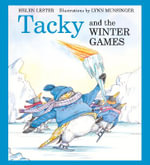 Tacky and the Winter Games : Tacky the Penguin - Helen Lester
