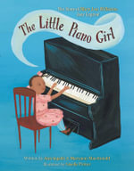 The Little Piano Girl : the Story of Mary Lou Williams, Jazz Legend - Ann Ingalls