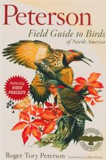 Field Guide to Birds of North America : Peterson Field Guides (Hardcover) - Roger Tory Peterson