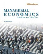 Managerial Economics : Markets and the Firm : 2nd Edition - William J. Boyes
