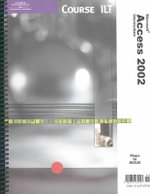 Course Ilt Access 2002 Intermediate : Microsoft Access 2002: Intermediate - Technology Ilt Course