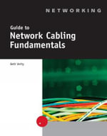 Guide to Network Cabling Fundamentals - Beth Verity
