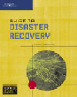 Guide to Disaster Recovery : Assessing, Planning, Implementing, and Managing - Michael Erbschloe