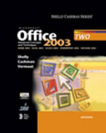 Microsoft Office 2003 : Advanced Concepts and Techniques - Thomas J. Cashman