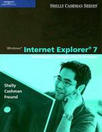 Windows Internet Explorer 7 : Introductory Concepts and Techniques - Thomas J. Cashman