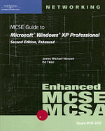 MCSE Guide to Microsoft Windows XP Professional Enhanced : Enhanced - Angel Melendez