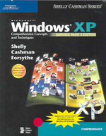 Microsoft Windows XP: Service Pack 2 Edition : Comprehensive Concepts and Techniques - Gary B. Shelly