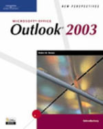 New Perspectives on Microsoft Office Outlook 2003 : New Perspectives Series: Introductory - Robin Romer