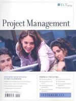 SM Pmi Proj Mgmt Cert Intrmed : Intermediate, 2nd Edition, Student Manual - Ilt, Course Technology