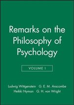 Remarks on the Philosophy of Psychology : v. 1 - Ludwig Wittgenstein
