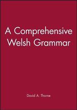 A Comprehensive Welsh Grammar - David Thorne
