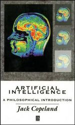 Artificial Intelligence : A Philosophical Introduction - B. Jack Copeland