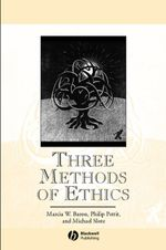 Three Methods of Ethics : A Debate - Marcia W. Baron