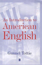 An Introduction to American English : The Language Library - Gunnel Tottie